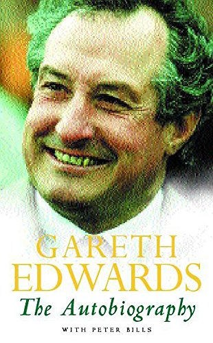 Gareth Edwards:  The Autobiography By Gareth Edwards