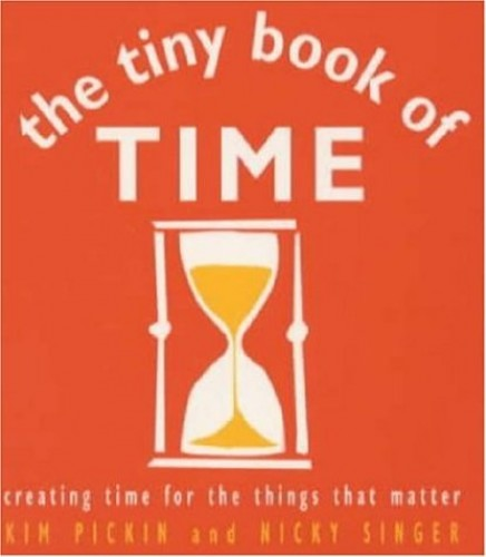 The Tiny Book of Time By Kim Pickin