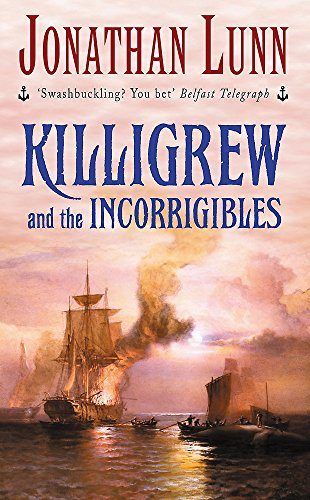 Killigrew and the Incorrigibles By Jonathan Lunn