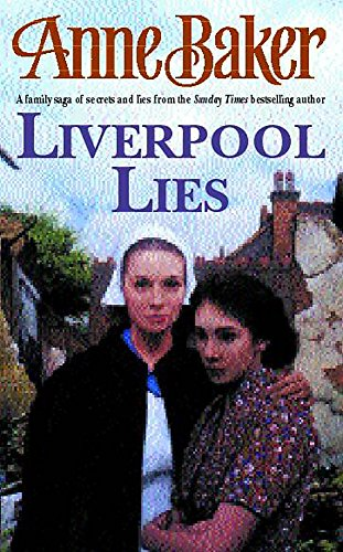 Liverpool Lies By Anne Baker