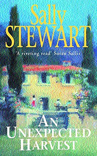 An Unexpected Harvest By Sally Stewart