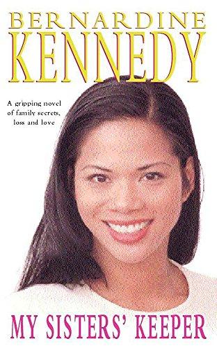 My Sisters' Keeper By Bernardine Kennedy