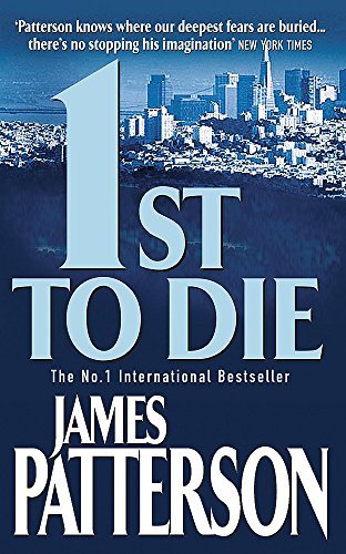 1st to Die (Womens Murder Club 1) By James Patterson