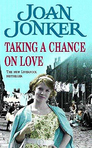 Taking a Chance on Love By Joan Jonker