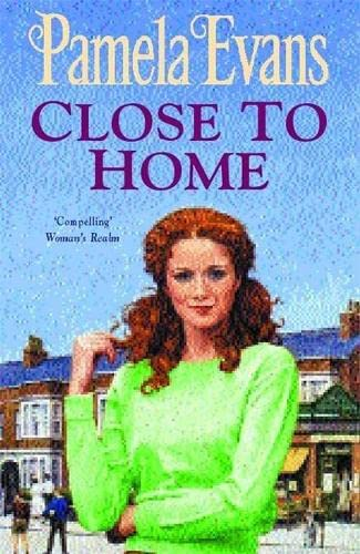 Close to Home By Pamela Evans