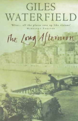 The Long Afternoon by Giles Waterfield
