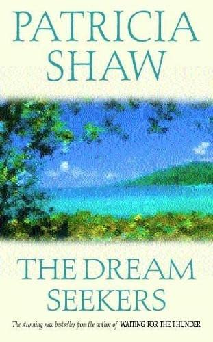 The Dream Seekers By Patricia Shaw