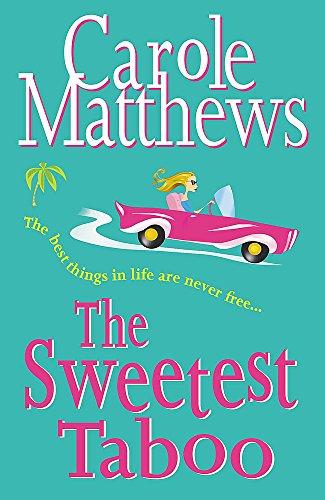 The Sweetest Taboo By Carole Matthews