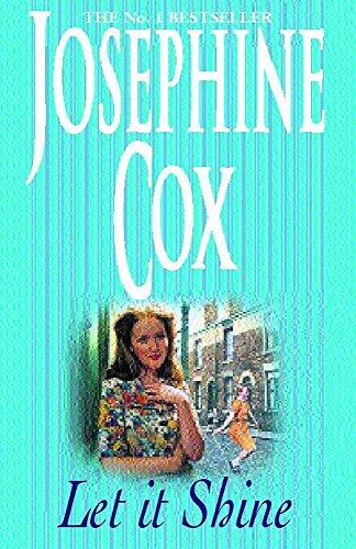 Let It Shine By Josephine Cox