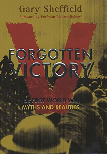 Forgotten Victory By Gary Sheffield
