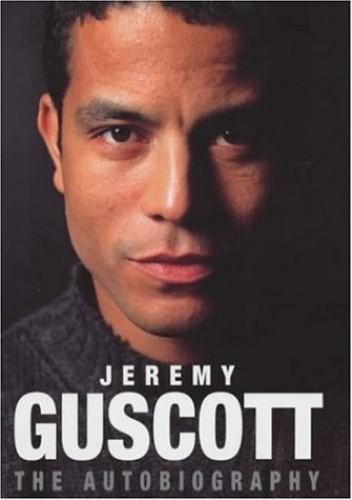 Jeremy Guscott Autobiography by Jeremy Guscott
