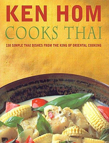 Ken Hom Cooks Thai by Ken Hom