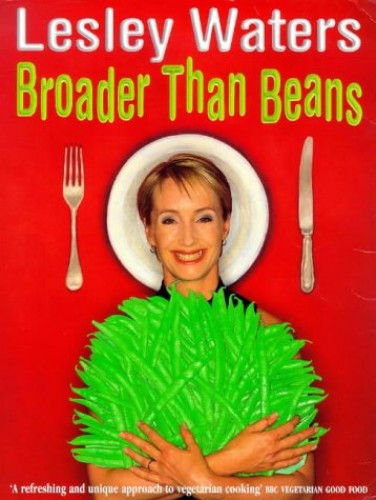 Broader Than Beans by Lesley Waters