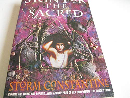 Sign for the Sacred By Storm Constantine