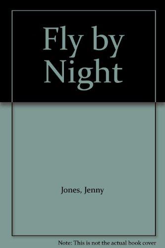 Fly by Night By Jenny Jones