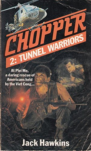 Chopper 2:Tunnel Warriors By Jack Hawkins