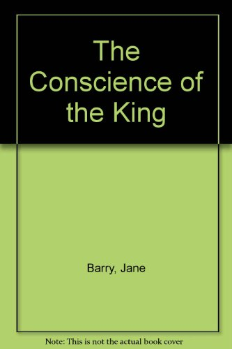 The Conscience of the King by Barry, Jane 0747400881 The Cheap Fast Free Post