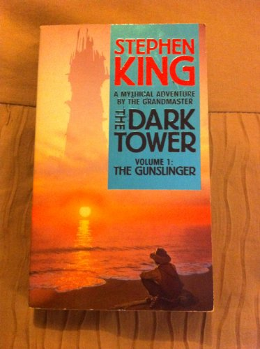 The Dark Tower: v. 1: The Gunslinger by Stephen King