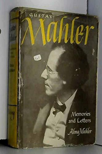 Gustav Mahler By Alma Mahler