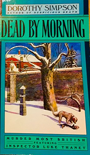 Dead by Morning By Dorothy Simpson