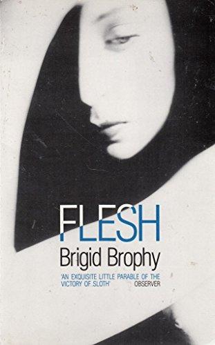 Flesh By Brigid Brophy