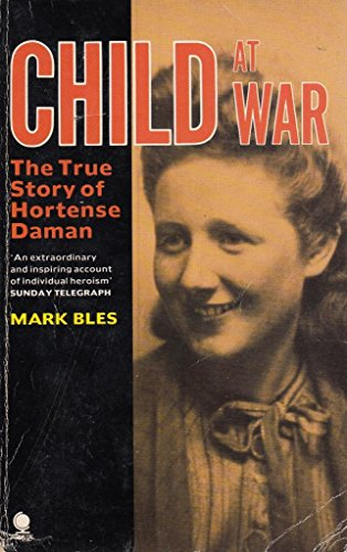 A Child at War By Mark Bles