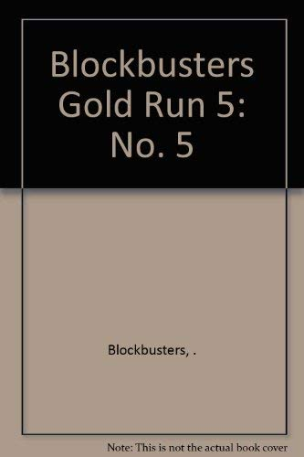 """Blockbusters"" Gold Run By . Blockbusters"