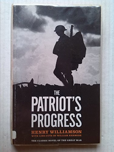 The Patriot's Progress By Henry Williamson