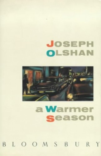 A Warmer Season By Joseph Olshan