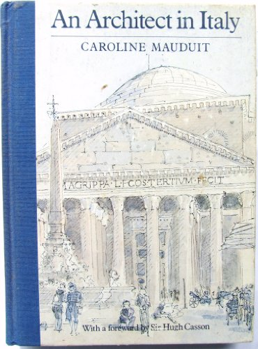 An Architect in Italy By Caroline Mauduit