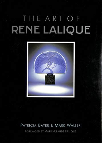 The Art of Rene Lalique By Patricia Bayer