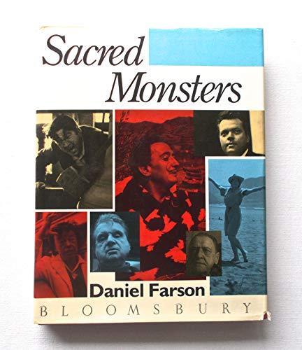 Sacred Monsters By Daniel Farson