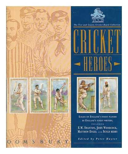 Test and County Cricket Board Collection of Cricket Heroes (The Test and County Cricket Board collection) Edited by Peter Hayter