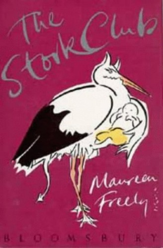 The Stork Club By Maureen Freely