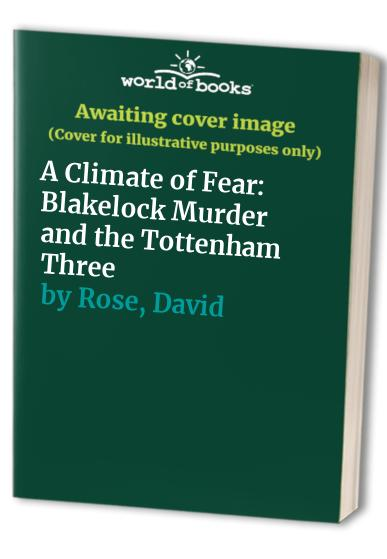A Climate of Fear By David Rose