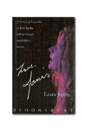 Love, Janis By Laura Joplin
