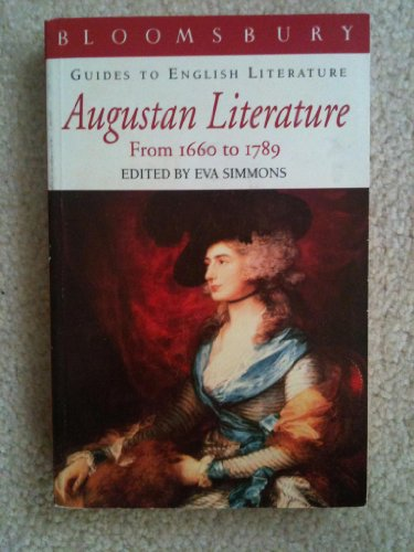 Augustan Literature, 1660-1789 By Edited by Eva Simmons