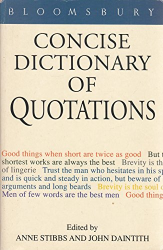 Concise Dictionary of Quotations By John Daintith