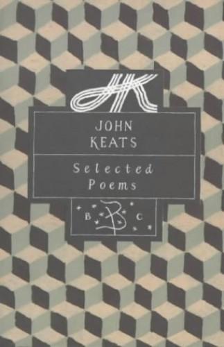 John Keats: Selected Poems By John Keats