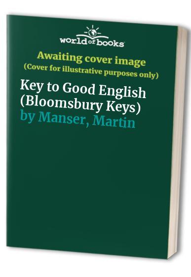 Key to Good English By Martin Manser