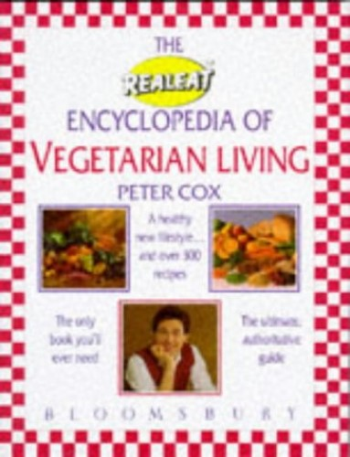 The Realeat Guide to Vegetarian Living By Peter Cox
