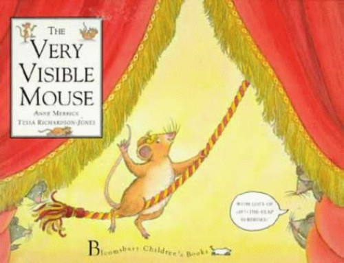 The Very Visible Mouse By Anne Merrick