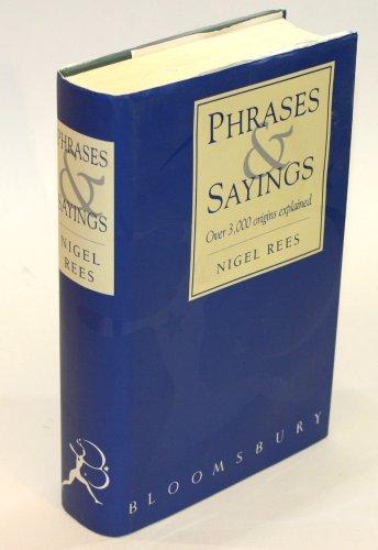 Phrases & sayings By Nigel Rees
