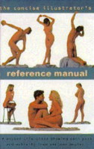 The Concise Illustrator's Reference Manual: Nudes by