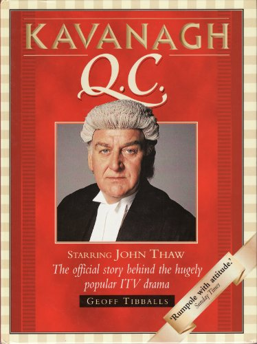 The Making of Kavanagh Q.C. By Geoff Tibballs