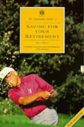 Equitable Guide to Saving for Your Retirement By Eric Short