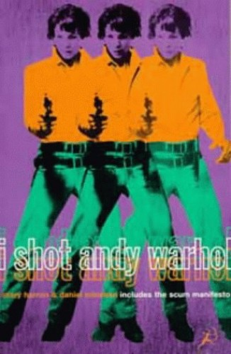 """""""I Shot Andy Warhol"""" By Mary Harron"""
