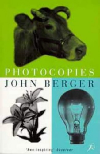 Photocopies by John Berger