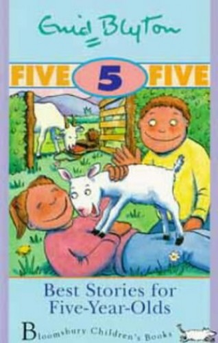 Best Stories for Five Year Olds By Enid Blyton