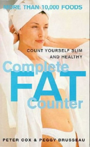 The Complete Fat Counter By Peter Cox